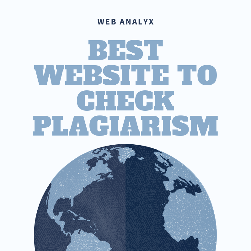 Best Website to Check Plagiarism
